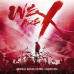 「X JAPAN」の映画「WE ARE X」のサントラがロックチャート1位